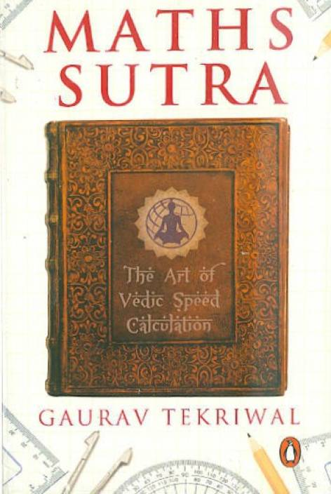 Maths Sutra - Vedic Speed Calculations by Gaurav Tekriwal