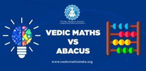 VEDIC MATHS VS ABACUS